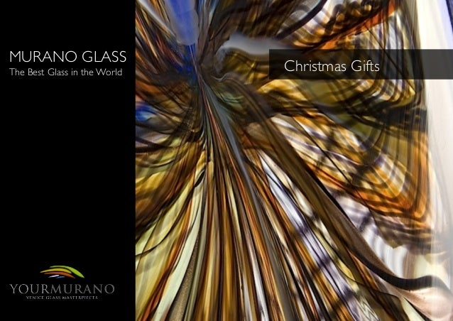 MURANO GLASS  The Best Glass in the World   Christmas Gifts