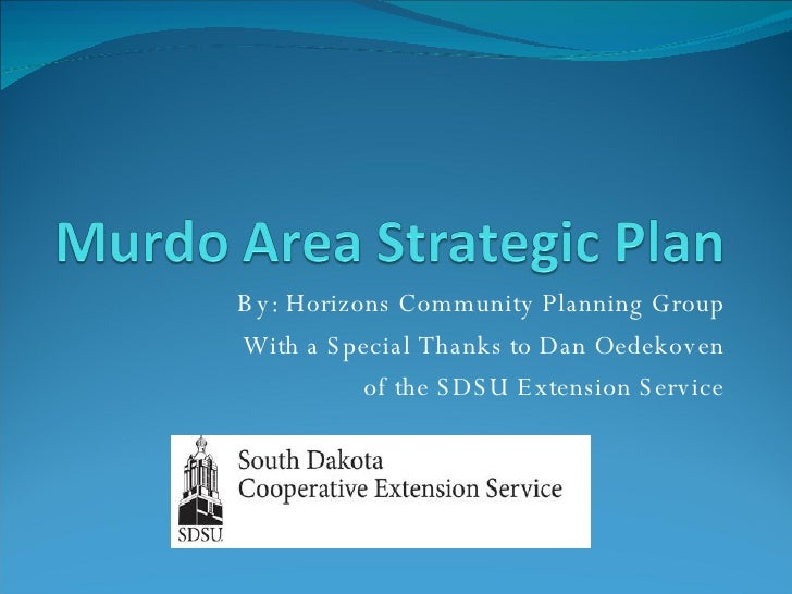 By: Horizons Community Planning Group With a Special Thanks to Dan Oedekoven of the SDSU Extension Service