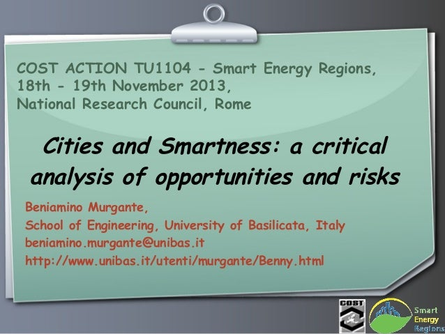 COST ACTION TU1104 - Smart Energy Regions, 18th - 19th November 2013, National Research Council, Rome  Cities and Smartnes...