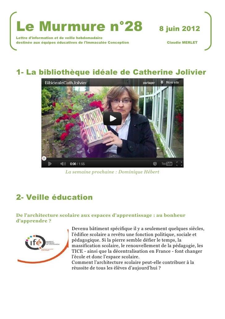 Le Murmure n°28                                                     8 juin 2012Lettre dinformation et de veille hebdomadai...