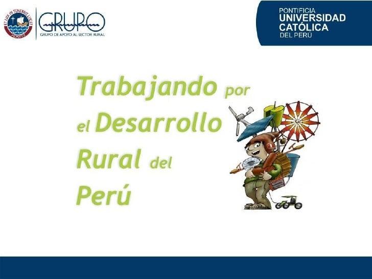 ¿Qué es GRUPO -PUCP?   Unidad Operativa del Departamento de Ingeniería   de la Pontificia Universidad Católica del Perú, q...