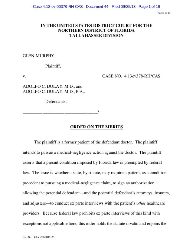 Case 4:13-cv-00378-RH-CAS Document 44 Filed 09/25/13 Page 1 of 19 Page 1 of 19  IN THE UNITED STATES DISTRICT COURT FOR TH...
