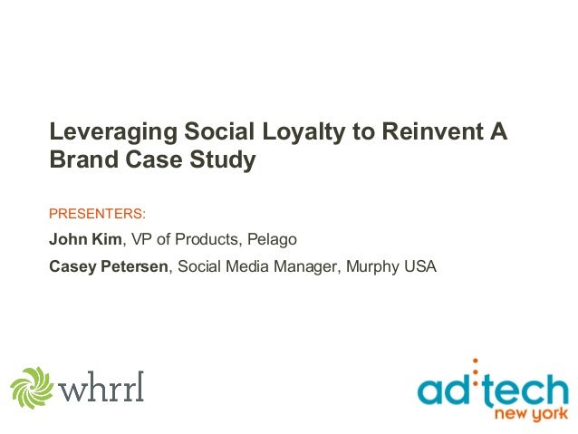 Leveraging Social Loyalty to Reinvent A Brand Case Study PRESENTERS: John Kim, VP of Products, Pelago Casey Petersen, Soci...