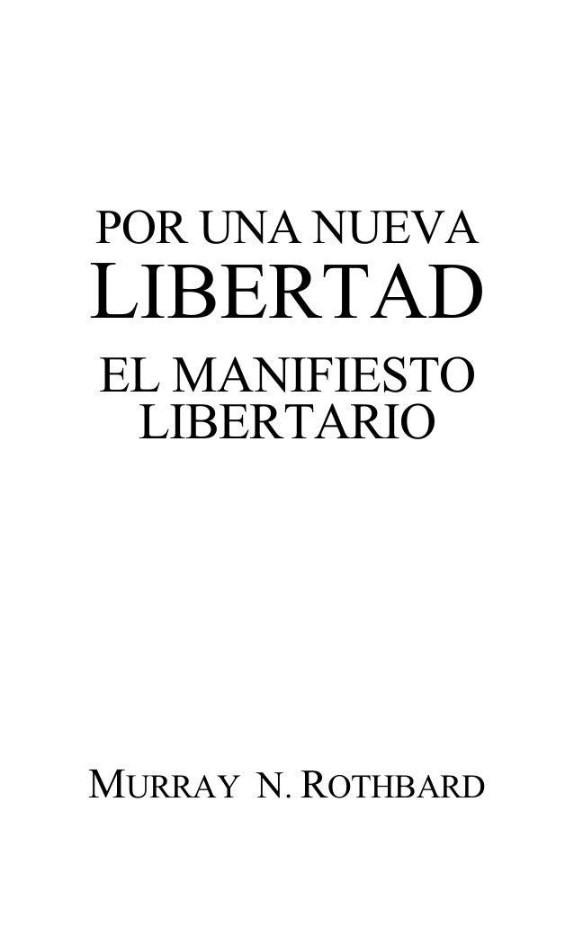 POR UNA NUEVA LIBERTAD EL MANIFIESTO LIBERTARIO MURRAY N. ROTHBARD