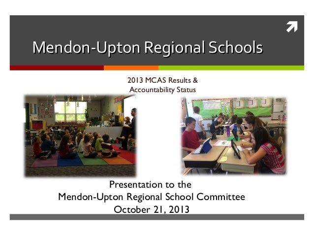 MURSD MCAS Results & Accountability Ratings for 2013