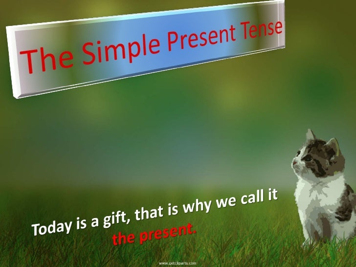 present tense and ant English verb tenses: an informal but extensive reference for esl students, the good folks who teach them, the idly curious, and the linguistically perplexed by  present tenses simple present main meanings this action is a habit or repeated now i usually drive to school.