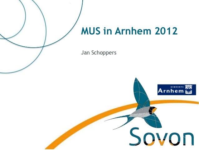 MUS in Arnhem 2012Jan Schoppers