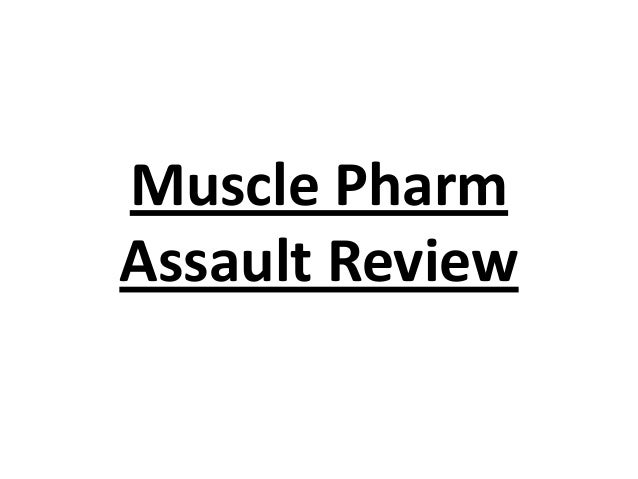 Muscle Pharm Assault Review