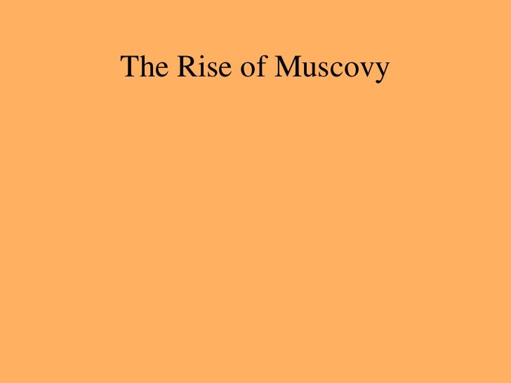 The Rise of Muscovy