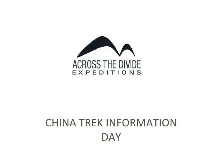 CHINA TREK INFORMATION DAY