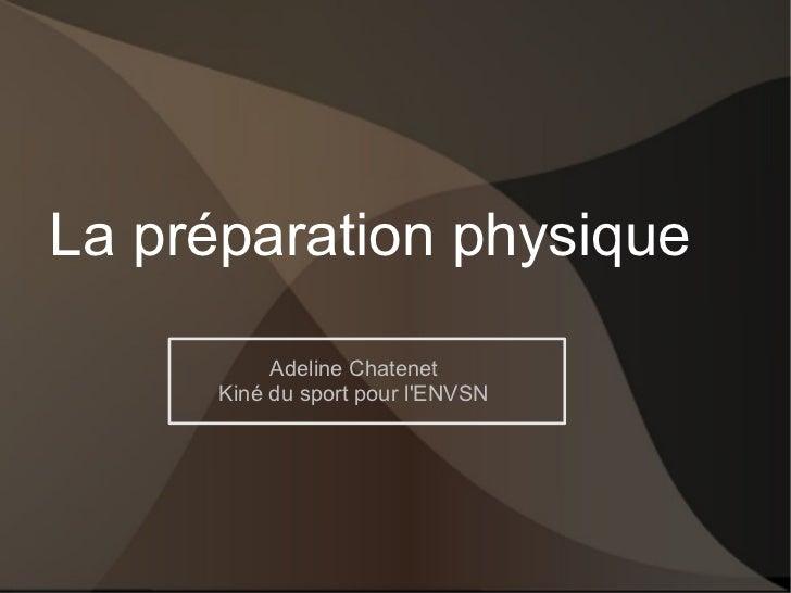 La préparation physique Adeline Chatenet Kiné du sport pour l'ENVSN