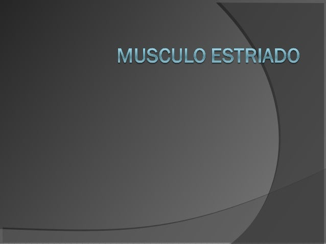    El músculo estriado es un tipo de músculo    que tiene como unidad fundamental el    sarcómero, y que presenta, al ver...