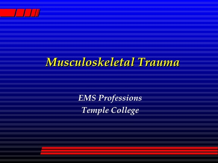 Musculoskeletal Trauma EMS Professions Temple College