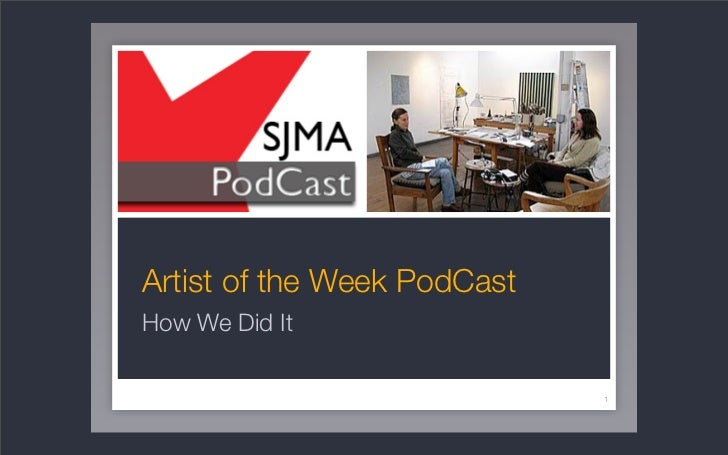 Artist of the Week PodCast How We Did It                               1