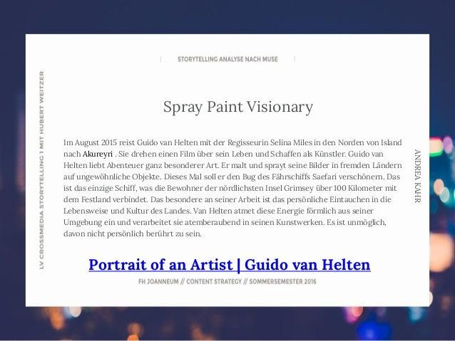 ANDREAKAHR Spray Paint Visionary Im August 2015 reist Guido van Helten mit der Regisseurin Selina Miles in den Norden von ...