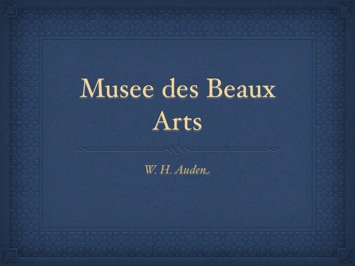 Musee des Beaux     Arts    W. H. Auden