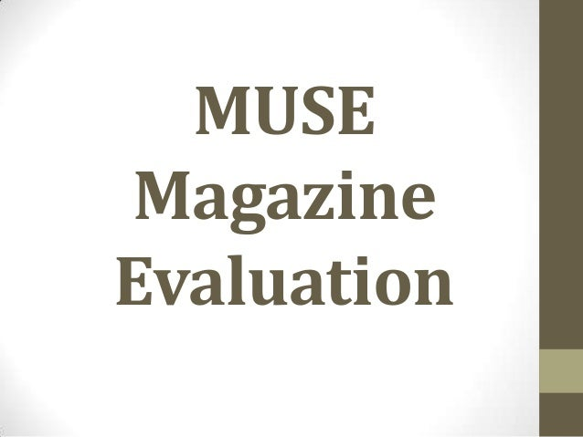 MUSEMagazineEvaluation