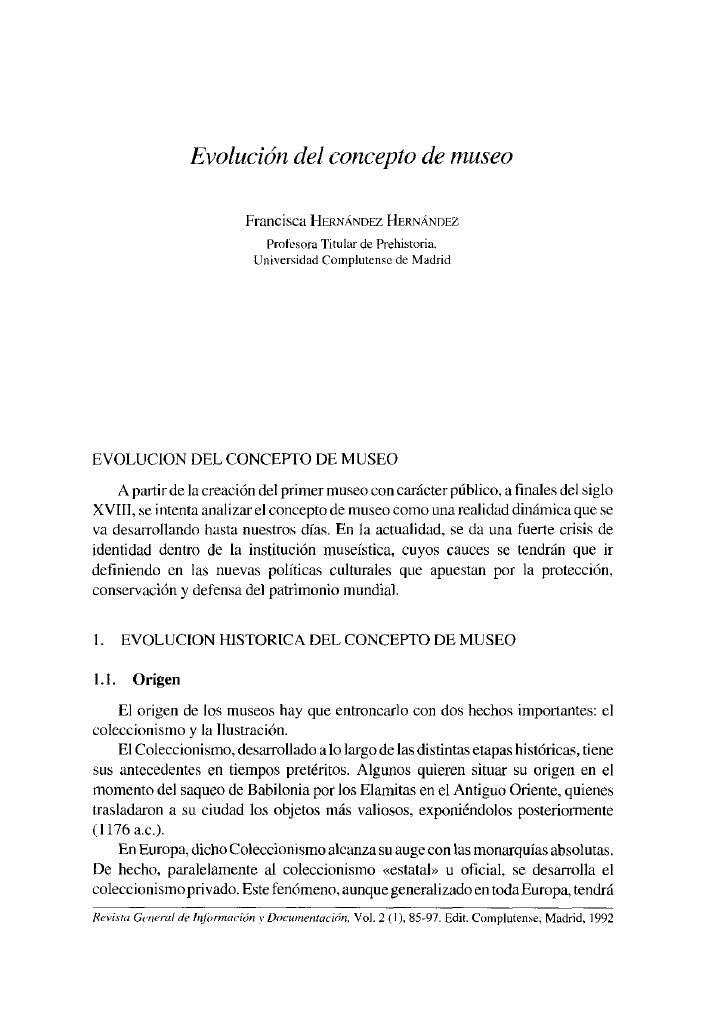 Evolución del concepto de museo                              Francisca HERNÁNDEZ HERNÁNDEZ                                ...