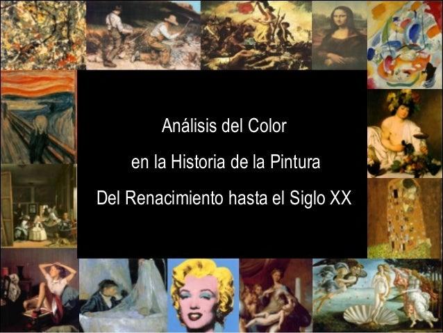 Análisis del Color en la Historia de la Pintura Del Renacimiento hasta el Siglo XX