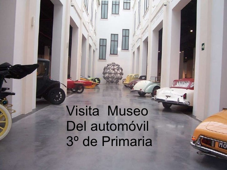 Visita  Museo  Del automóvil 3º de Primaria