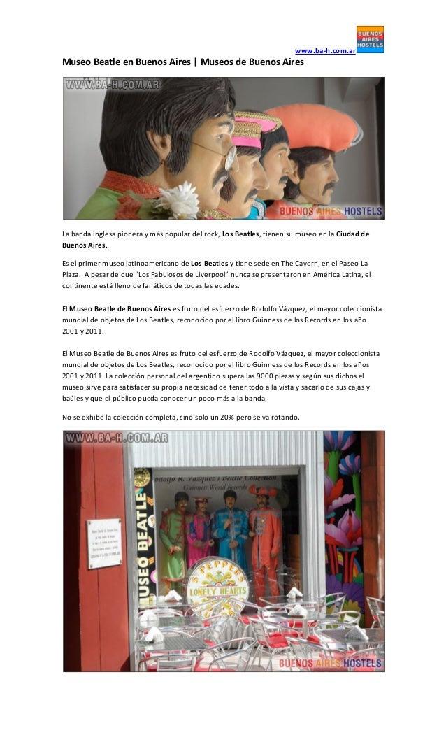 www.ba-h.com.arMuseo Beatle en Buenos Aires | Museos de Buenos AiresLa banda inglesa pionera y más popular del rock, Los B...