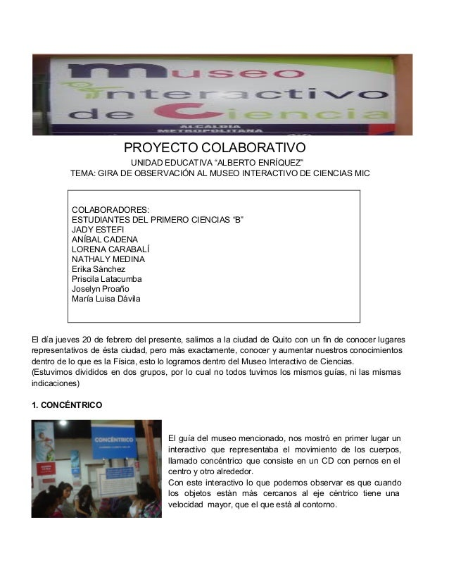 "PROYECTOCOLABORATIVO UNIDADEDUCATIVA""ALBERTOENRÍQUEZ"" TEMA:GIRADEOBSERVACIÓNALMUSEOINTERACTIVODECIENCIASMIC  ..."