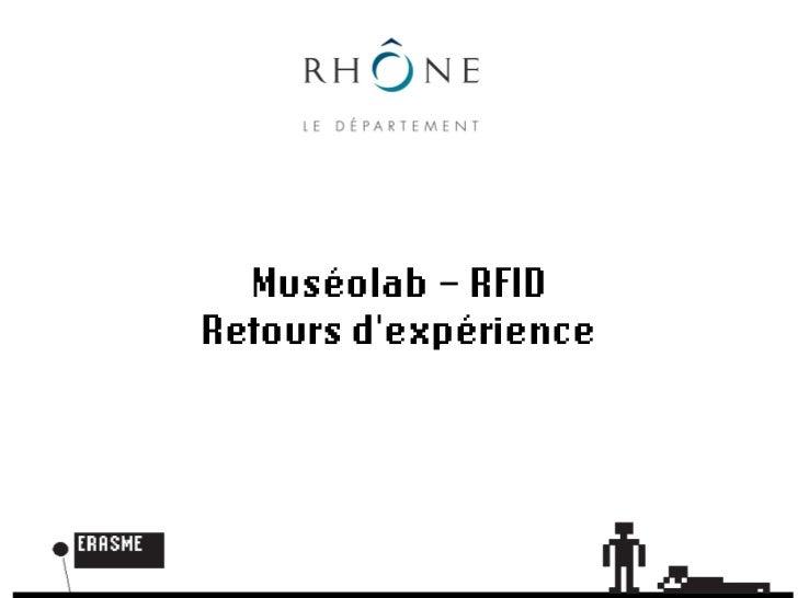 RFID au Muséolab - retours d'expérience