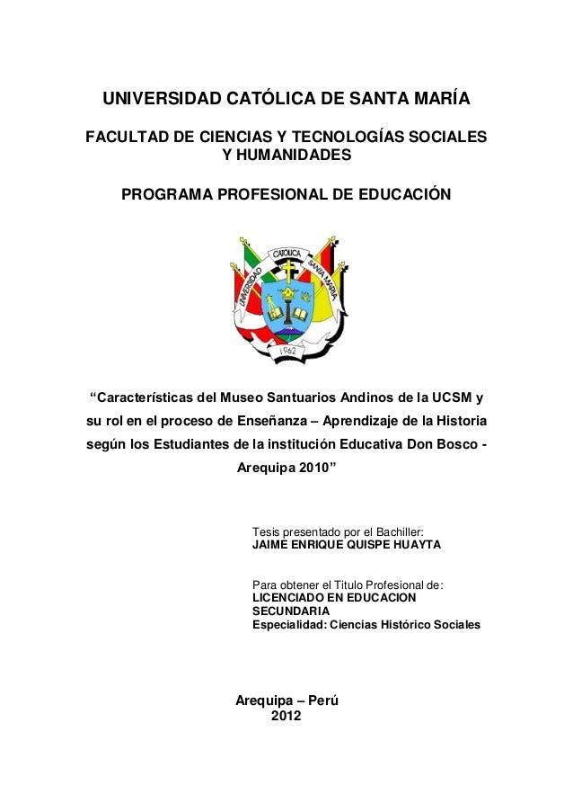 UNIVERSIDAD CATÓLICA DE SANTA MARÍAFACULTAD DE CIENCIAS Y TECNOLOGÍAS SOCIALESY HUMANIDADESPROGRAMA PROFESIONAL DE EDUCACI...