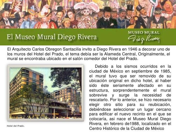 El Arquitecto Carlos Obregon Santaciliainvito a Diego Rivera en 1946 a decoraruno de los muros del Hotel del Prado, el tem...