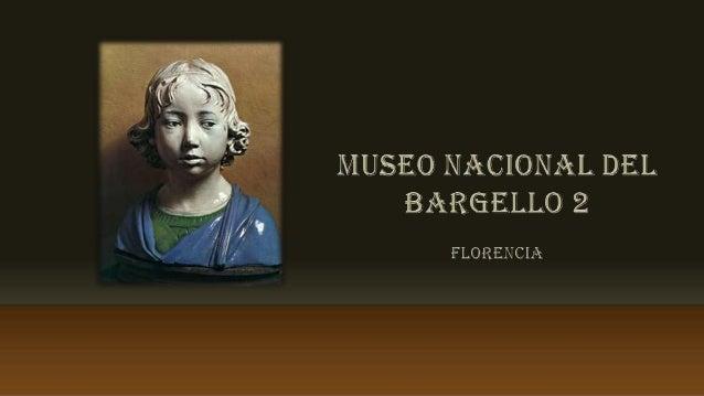 Museo Nacional del Bargello. Colecciones.