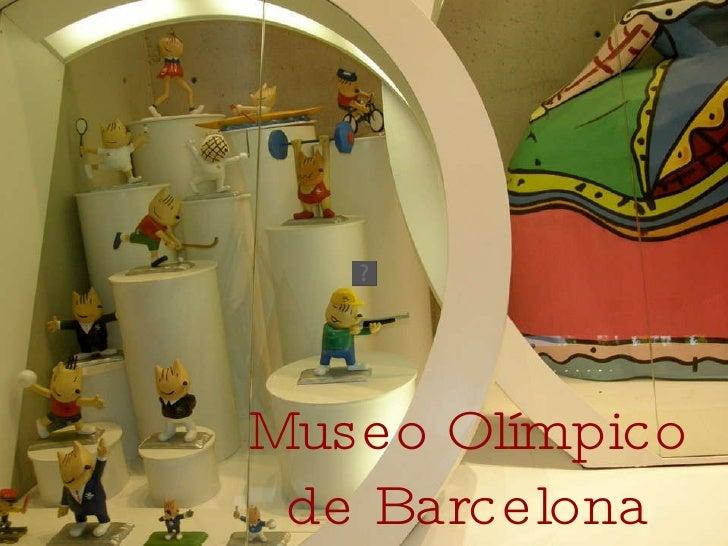 Museo Olímpico de Barcelona