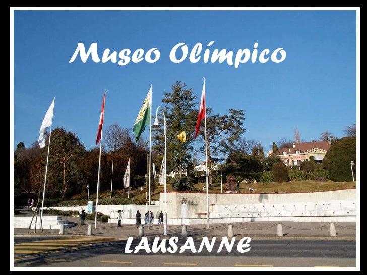 Museo Olímpico LAUSANNE