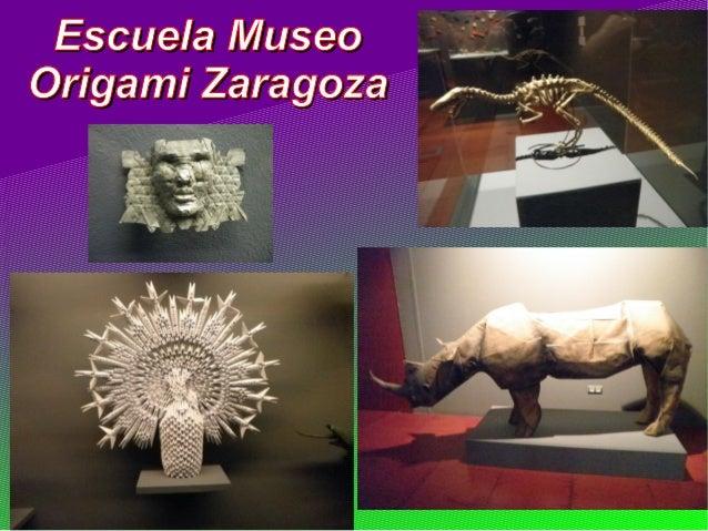 Escuela Museo Origami Zaragoza