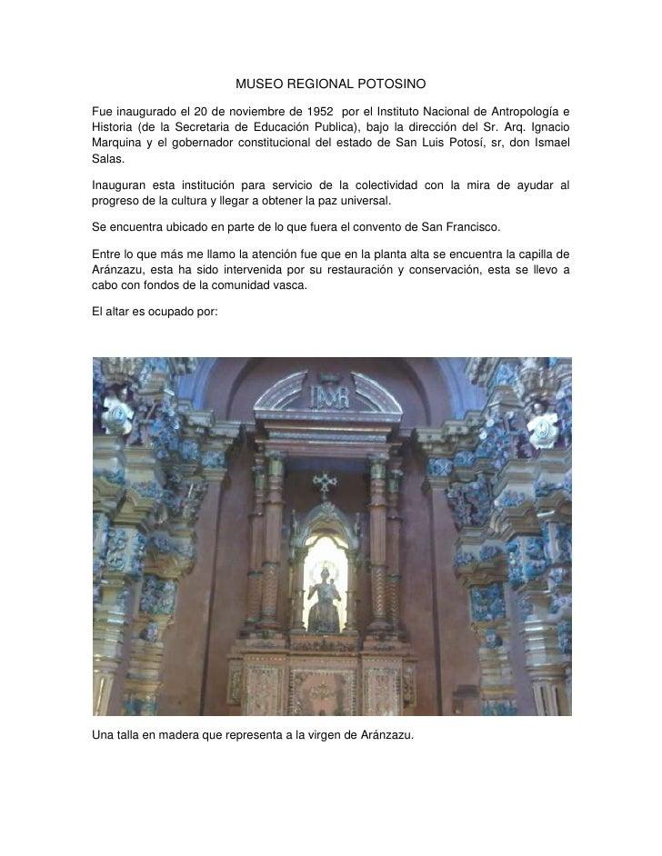 MUSEO REGIONAL POTOSINO<br />Fue inaugurado el 20 de noviembre de 1952  por el Instituto Nacional de Antropología e Histor...