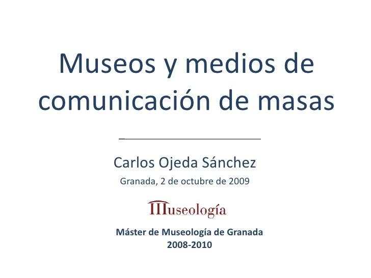 Museos y Medios de Comunicación de Masas