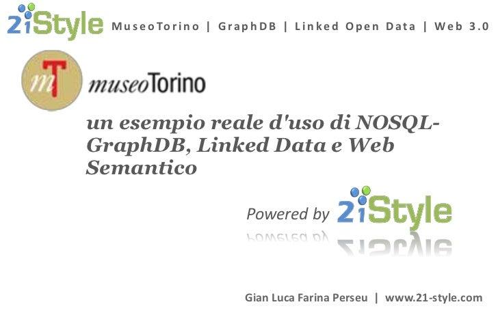 MuseoTorino, il primo progetto in Italia ad utilizzare GraphDB, RDFa, Linked Open Data