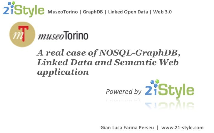 A real case of NOSQL-GraphDB, Linked Data and Semantic Web application