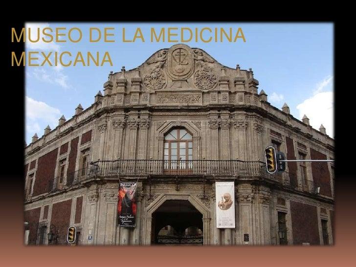 MUSEO DE LA MEDICINAMEXICANA