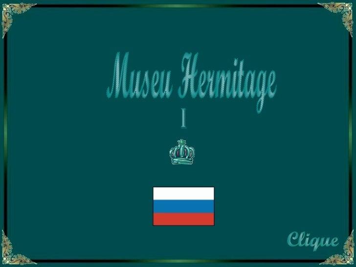 Museu Hermitage I