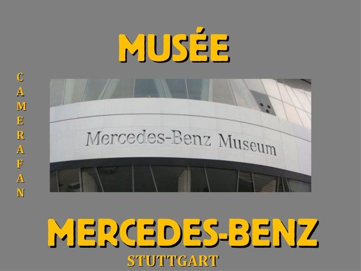 MUSÉECAMERAFAN    MERCEDES-BENZ       STUTTGART