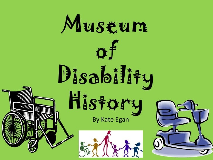 Museum of disability presentation
