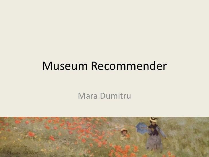 Museum Recommender using Semantic Web