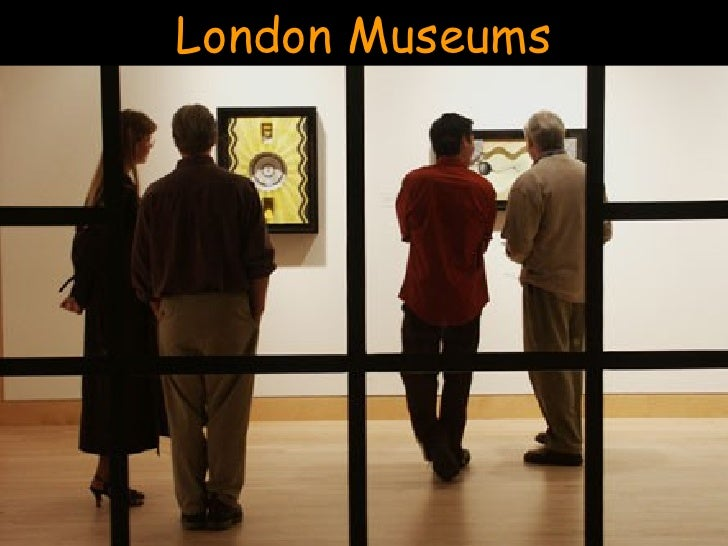 London: Museums