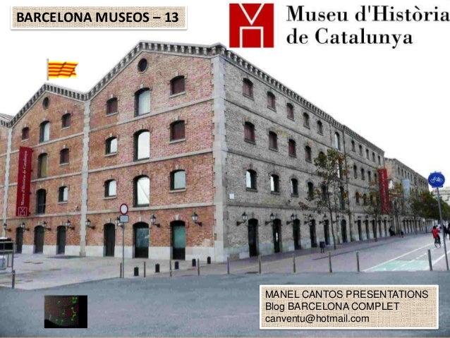 BARCELONA MUSEOS - 13 MUSEU D´HISTÒRIA DE CATALUNYA