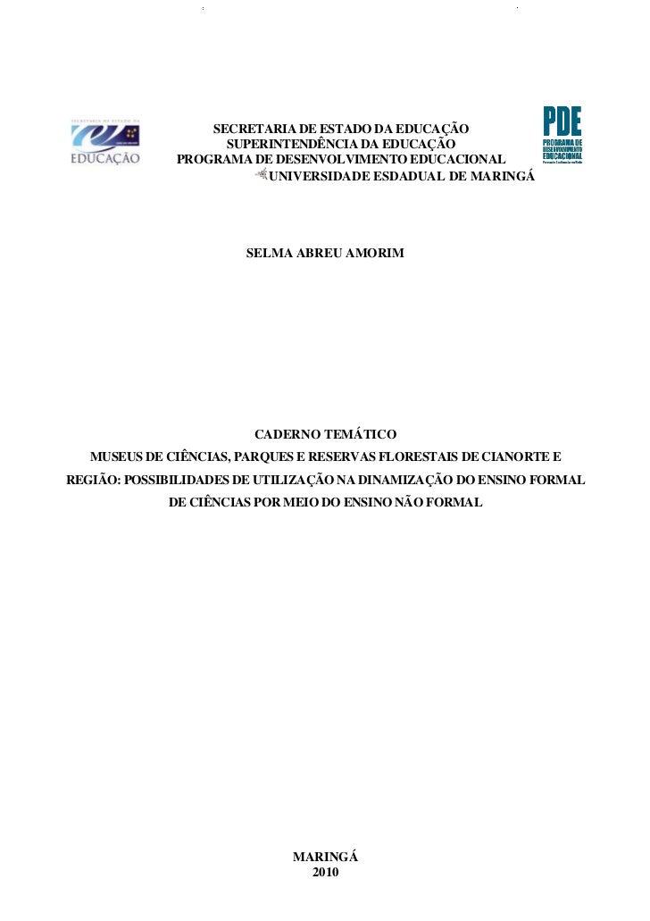 SECRETARIA DE ESTADO DA EDUCAÇÃO                    SUPERINTENDÊNCIA DA EDUCAÇÃO              PROGRAMA DE DESENVOLVIMENTO ...