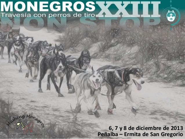 6, 7 y 8 de diciembre de 2013  Peñalba – Ermita de San Gregorio