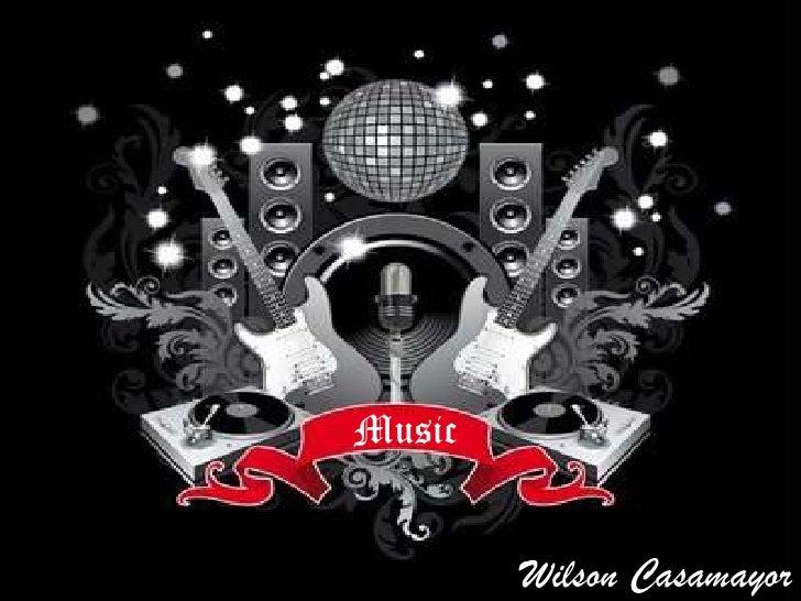 Music        Wilson Casamayor