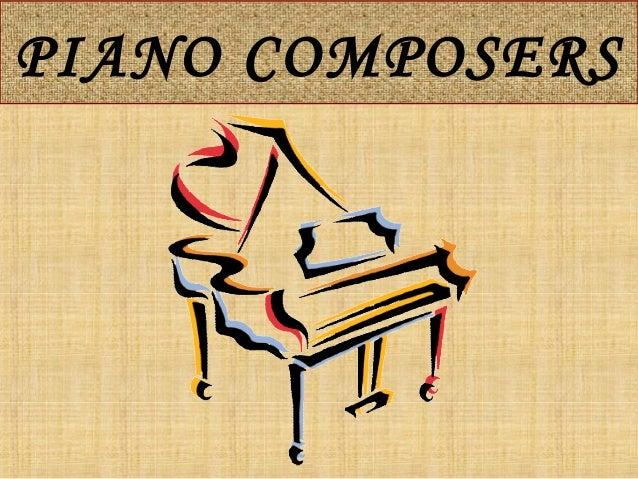 PIANO COMPOSERS