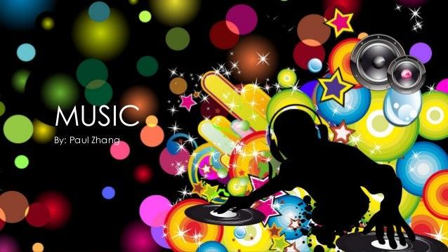 MUSIC By: Paul Zhang