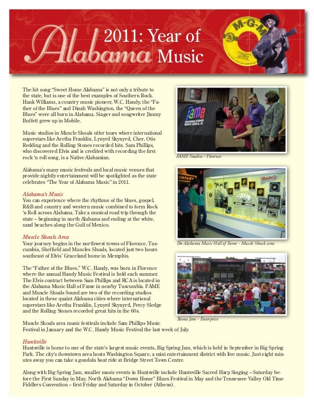 """2011: Year of Music The hit song """"Sweet Home Alabama"""" is not only a tribute to the state, but is one of the best examples ..."""